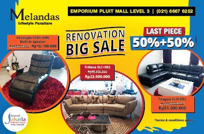 RENOVATION BIG SALE at Melandas Indonesia!