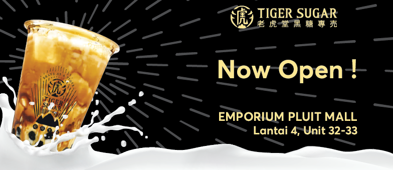 Tiger Sugar is NOW OPEN at 4th Floor, EPM!